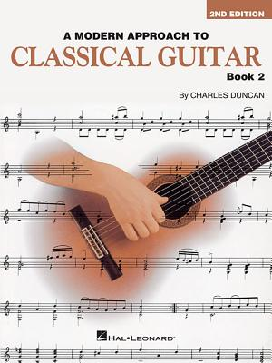 A Modern Approach to Classical Guitar By Duncan, Charles (COP)
